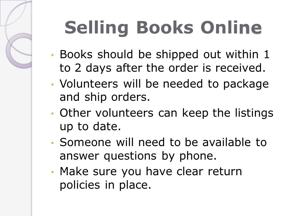 ne Selling Books Online Books should be shipped out within 1 to 2 days after the order is received.
