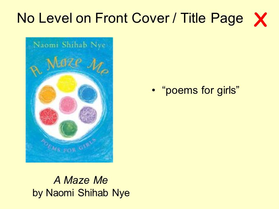 No Level on Front Cover / Title Page A Maze Me by Naomi Shihab Nye poems for girls X
