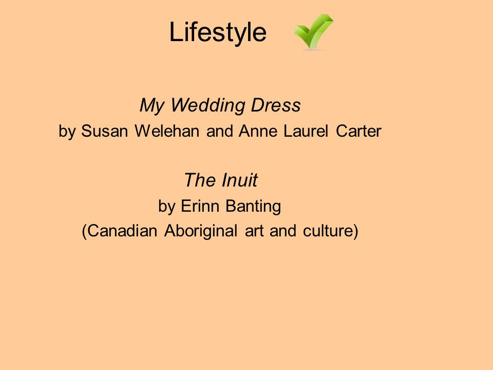 Lifestyle My Wedding Dress by Susan Welehan and Anne Laurel Carter The Inuit by Erinn Banting (Canadian Aboriginal art and culture)
