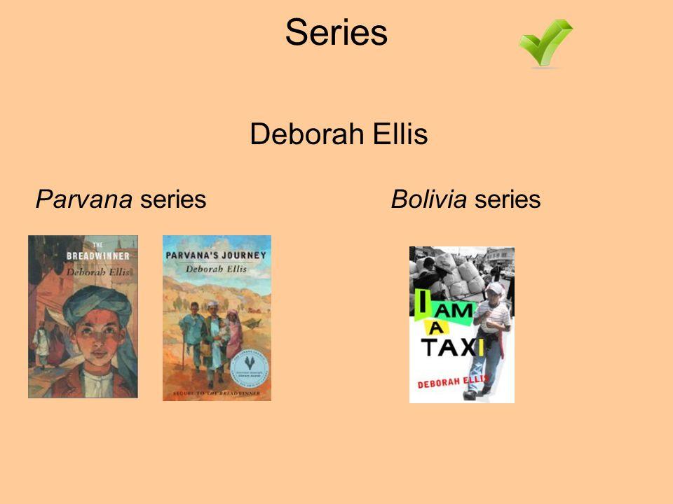 Series Parvana seriesBolivia series Deborah Ellis