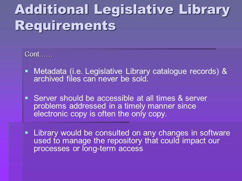 Additional Legislative Library Requirements Cont…… Metadata (i.e.