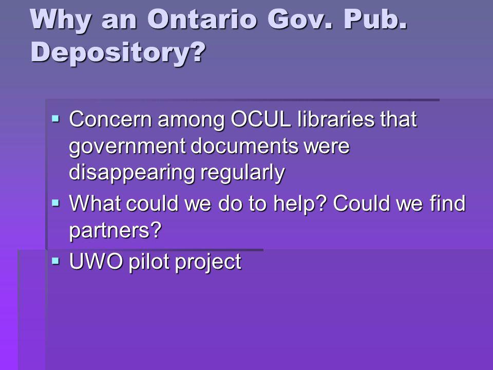 Why an Ontario Gov. Pub. Depository.