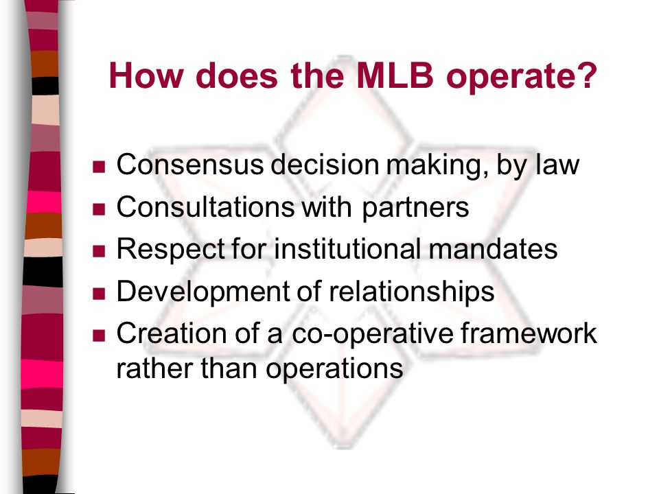 How does the MLB operate.