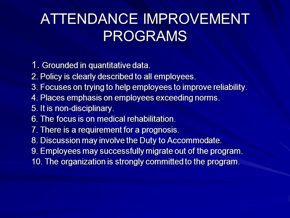 ATTENDANCE IMPROVEMENT PROGRAMS 1. Grounded in quantitative data.