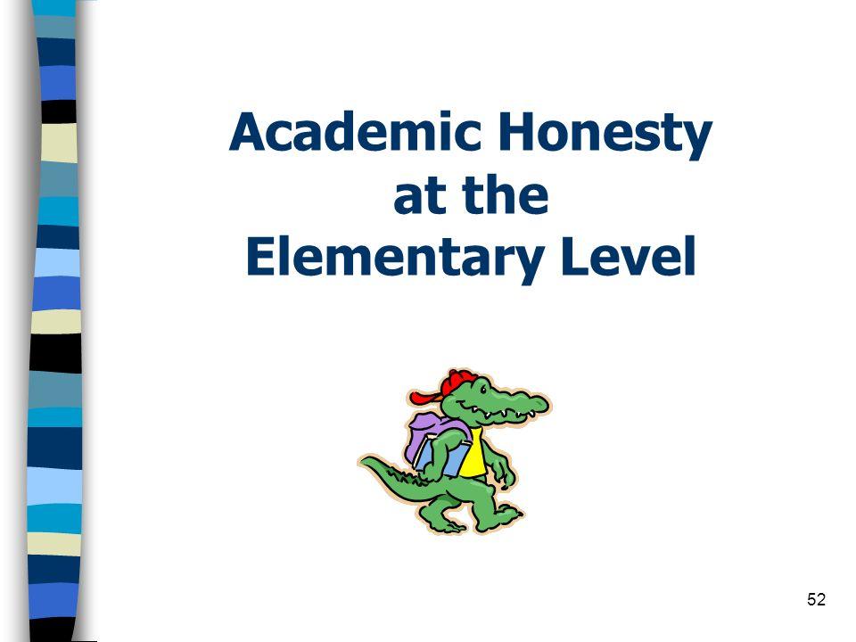 52 Academic Honesty at the Elementary Level