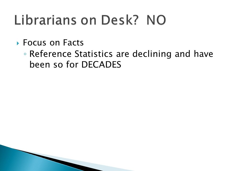 Massive amounts of information available online makes the role of a librarian even more key As subjects become more interdisciplinary, the need for expert voices in search becomes an essential role for the library Librarians on Desk.