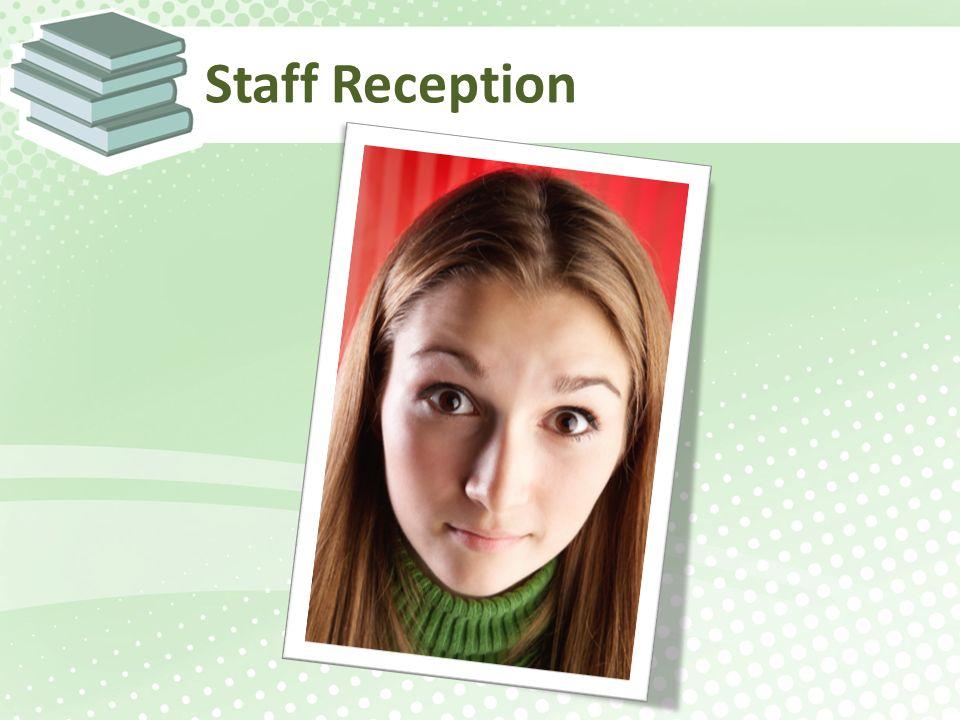 Staff Reception