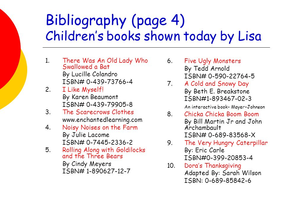 Bibliography (page 4) Childrens books shown today by Lisa 1.