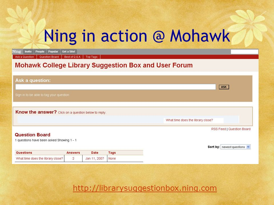 Ning in action @ Mohawk http://librarysuggestionbox.ning.com