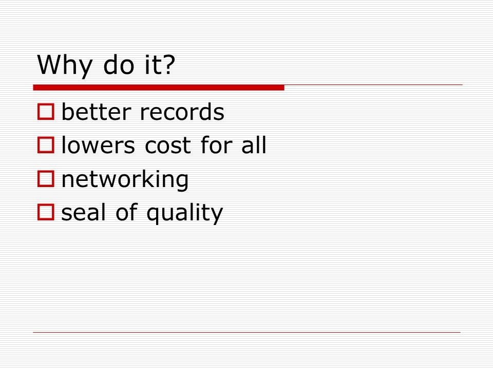 Why do it better records lowers cost for all networking seal of quality