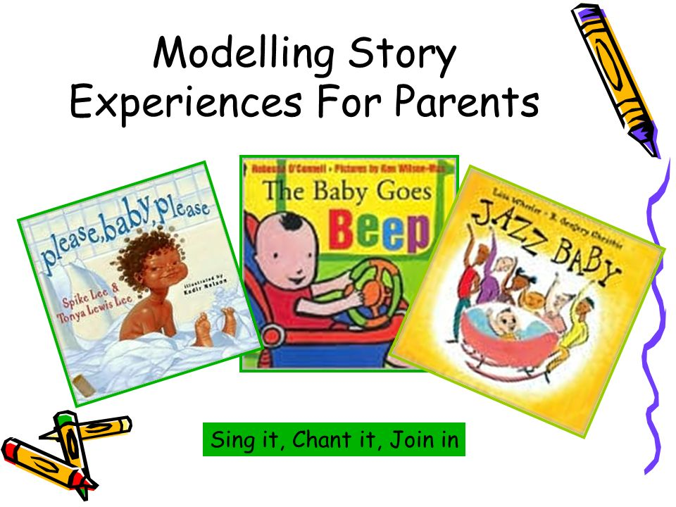 Modelling Story Experiences For Parents Sing it, Chant it, Join in