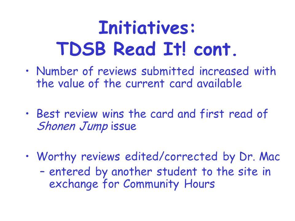 Initiatives: TDSB Read It. cont.