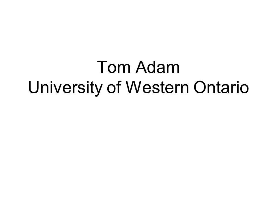 Tom Adam University of Western Ontario