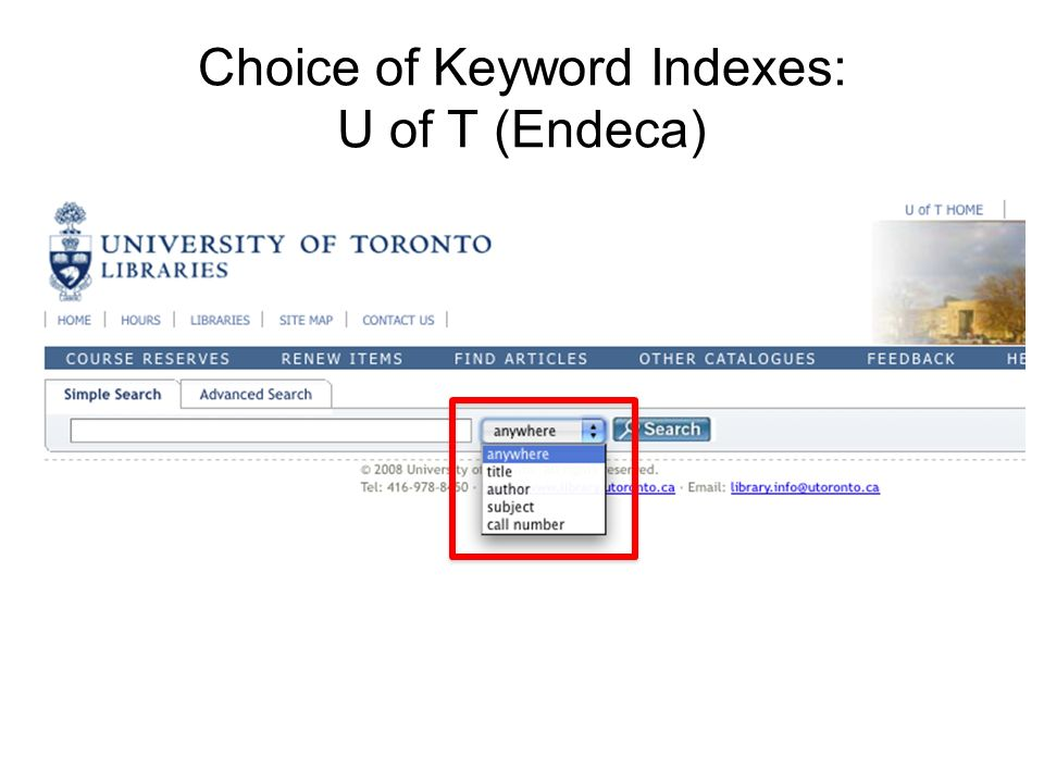 Choice of Keyword Indexes: U of T (Endeca)