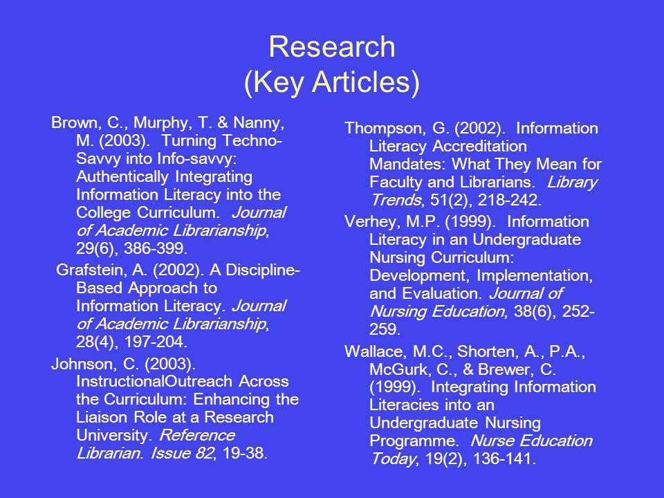 Research (Key Articles) Brown, C., Murphy, T. & Nanny, M.