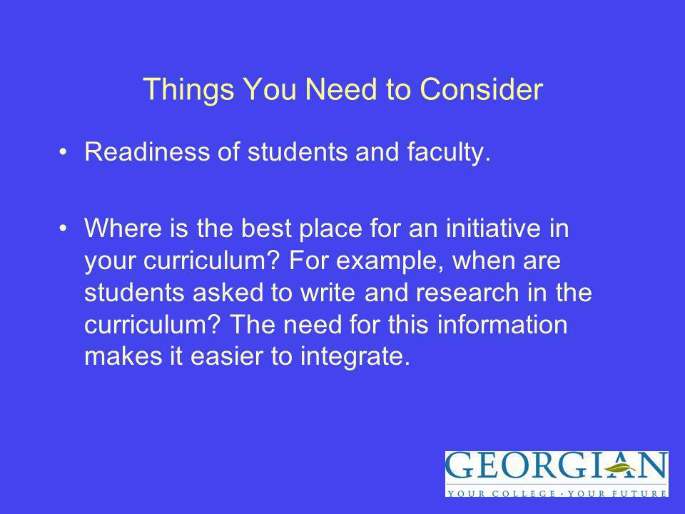 Things You Need to Consider Readiness of students and faculty.