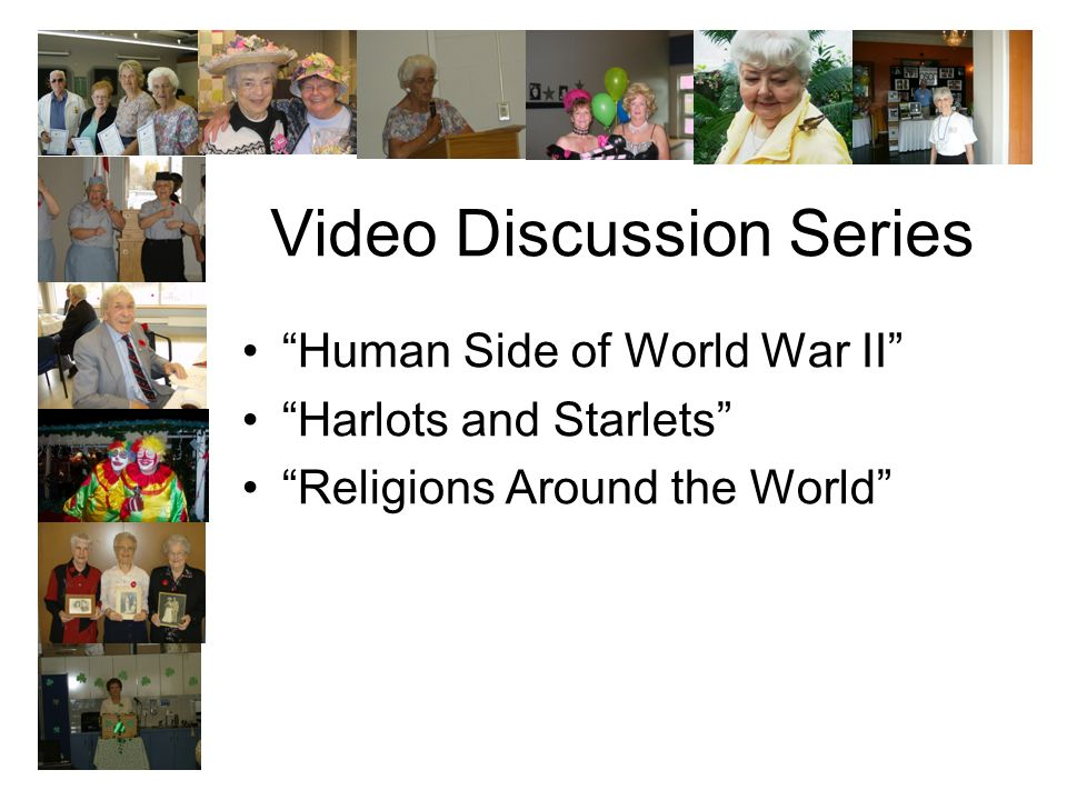 Video Discussion Series Human Side of World War II Harlots and Starlets Religions Around the World