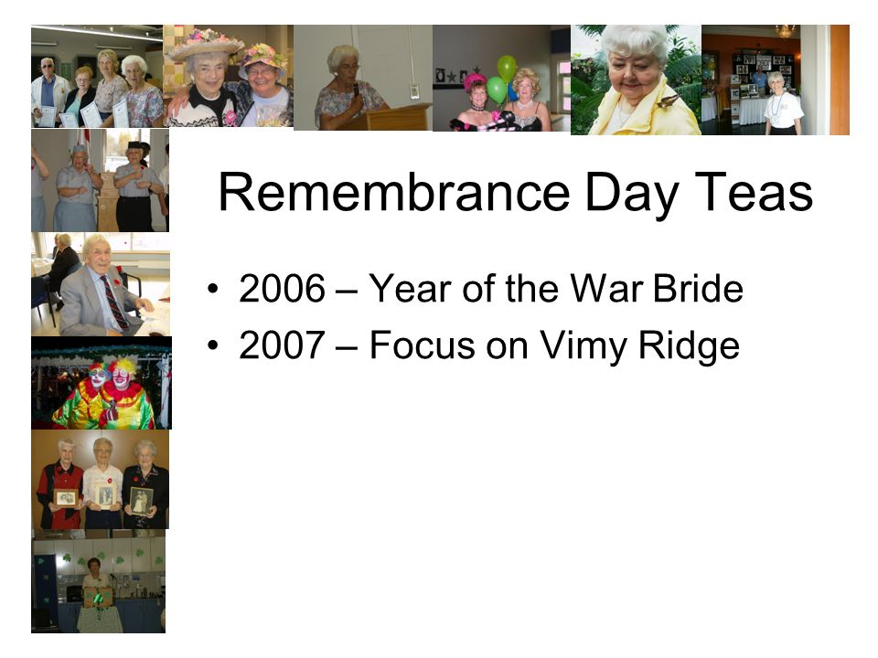 Remembrance Day Teas 2006 – Year of the War Bride 2007 – Focus on Vimy Ridge