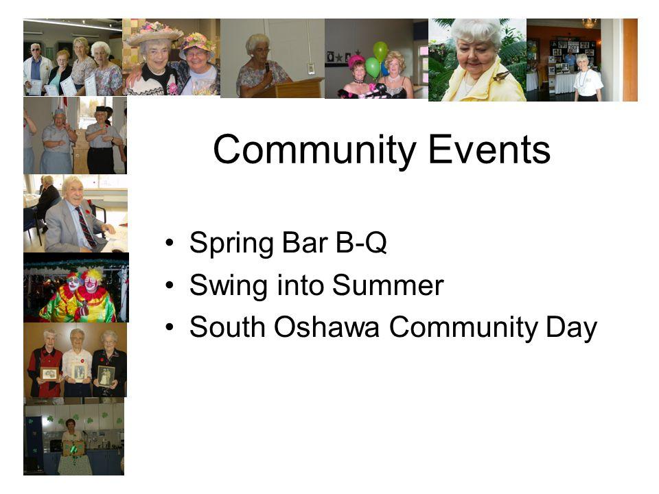 Community Events Spring Bar B-Q Swing into Summer South Oshawa Community Day
