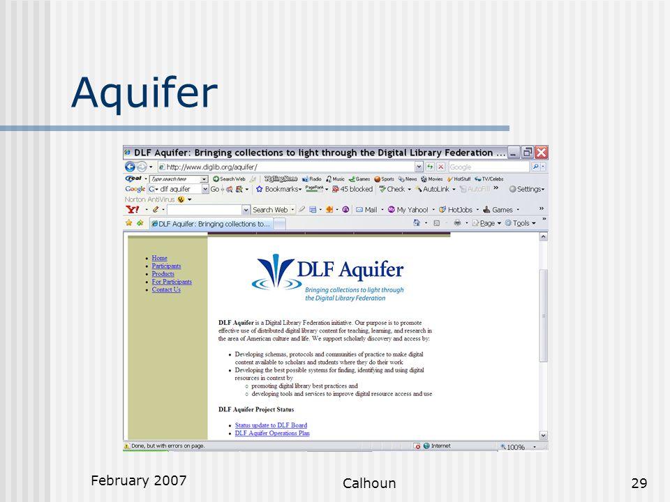 February 2007 Calhoun29 Aquifer