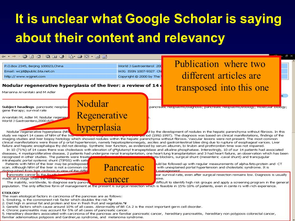 It is unclear what Google Scholar is saying about their content and relevancy Nodular Regenerative hyperplasia Publication where two different articles are transposed into this one Pancreatic cancer