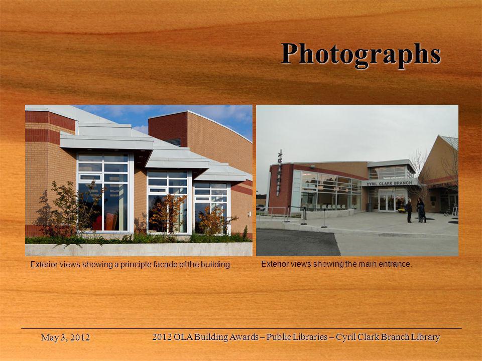 Photographs Exterior views showing a principle facade of the building. May 3, 2012 2012 OLA Building Awards – Public Libraries – Cyril Clark Branch Li