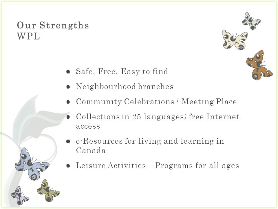 Our Strengths WPL