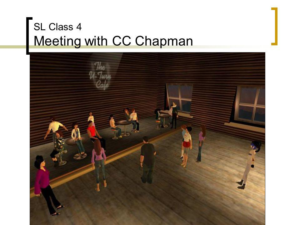 SL Class 4 Meeting with CC Chapman