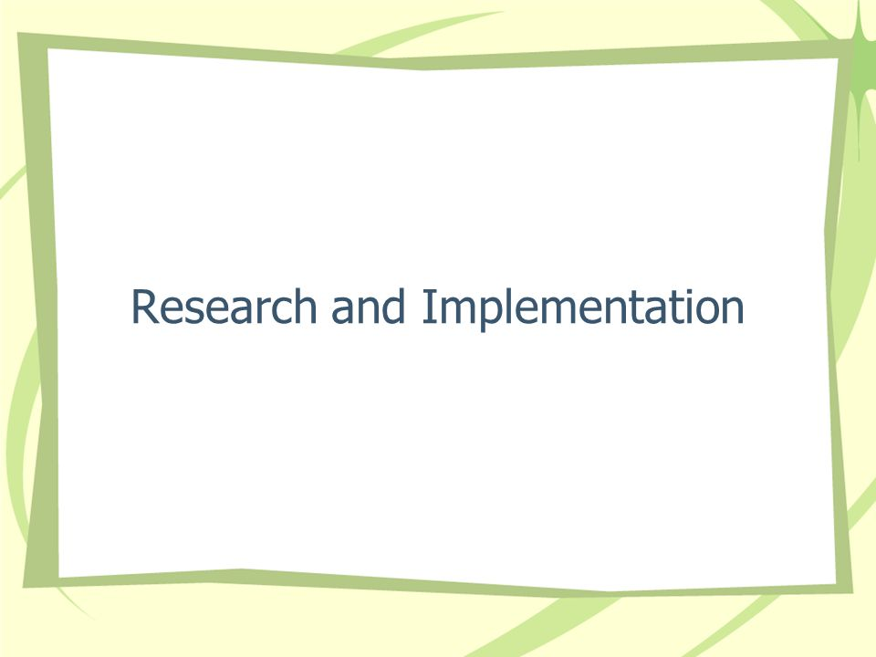 Research and Implementation