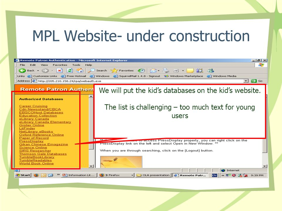 MPL Website- under construction We will put the kids databases on the kids website.