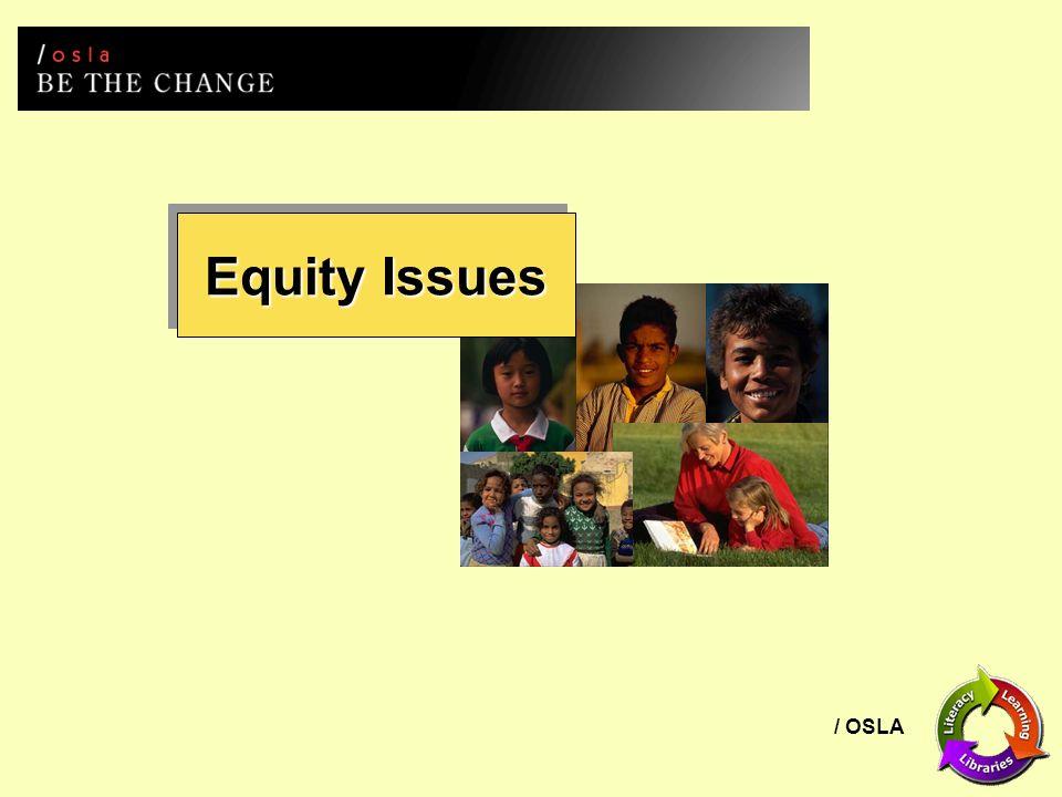 / OSLA Equity Issues