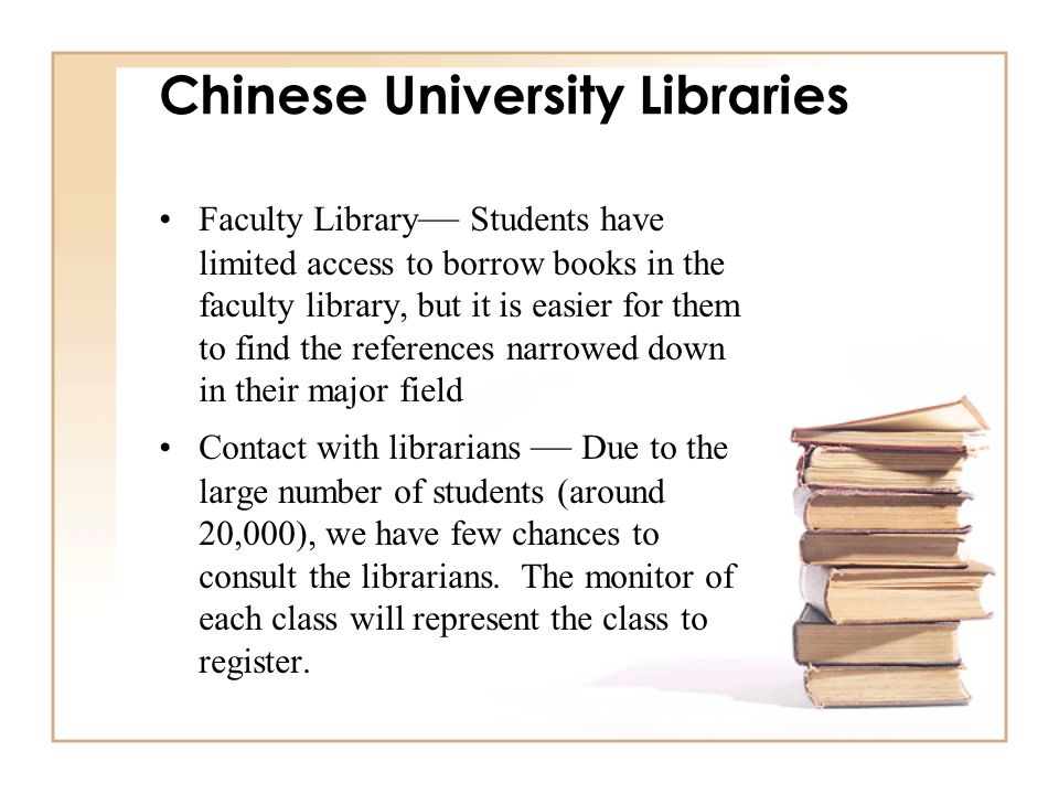 Chinese University Libraries Faculty Library Students have limited access to borrow books in the faculty library, but it is easier for them to find th