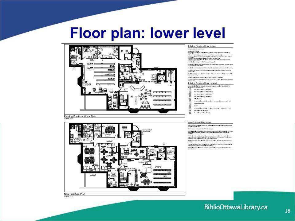BiblioOttawaLibrary.ca 18 Floor plan: lower level