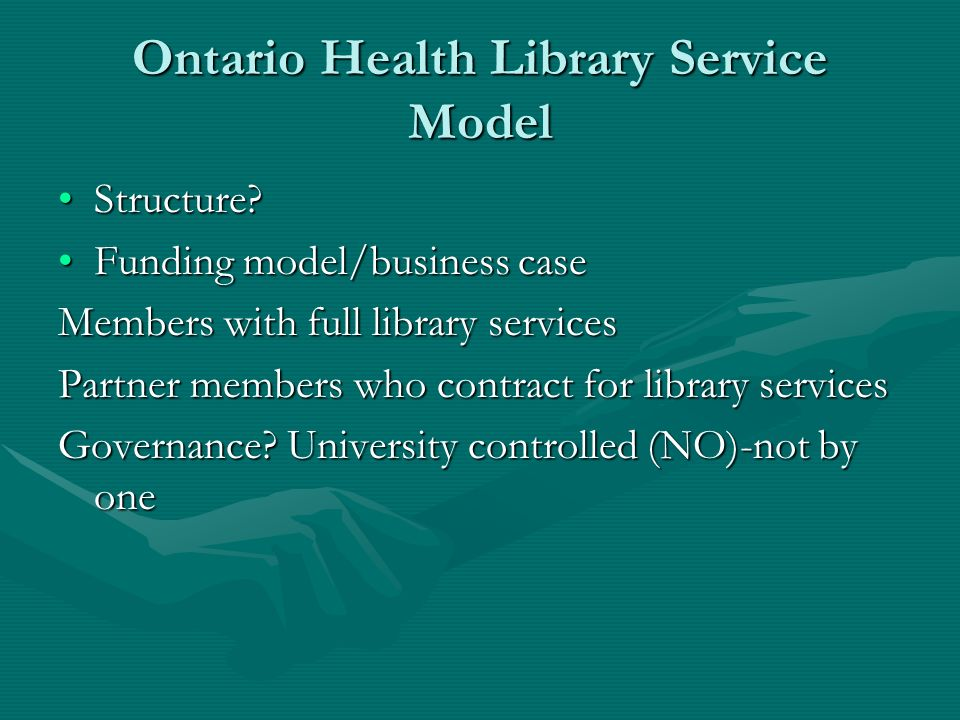 Ontario Health Library Service Model Structure Structure.
