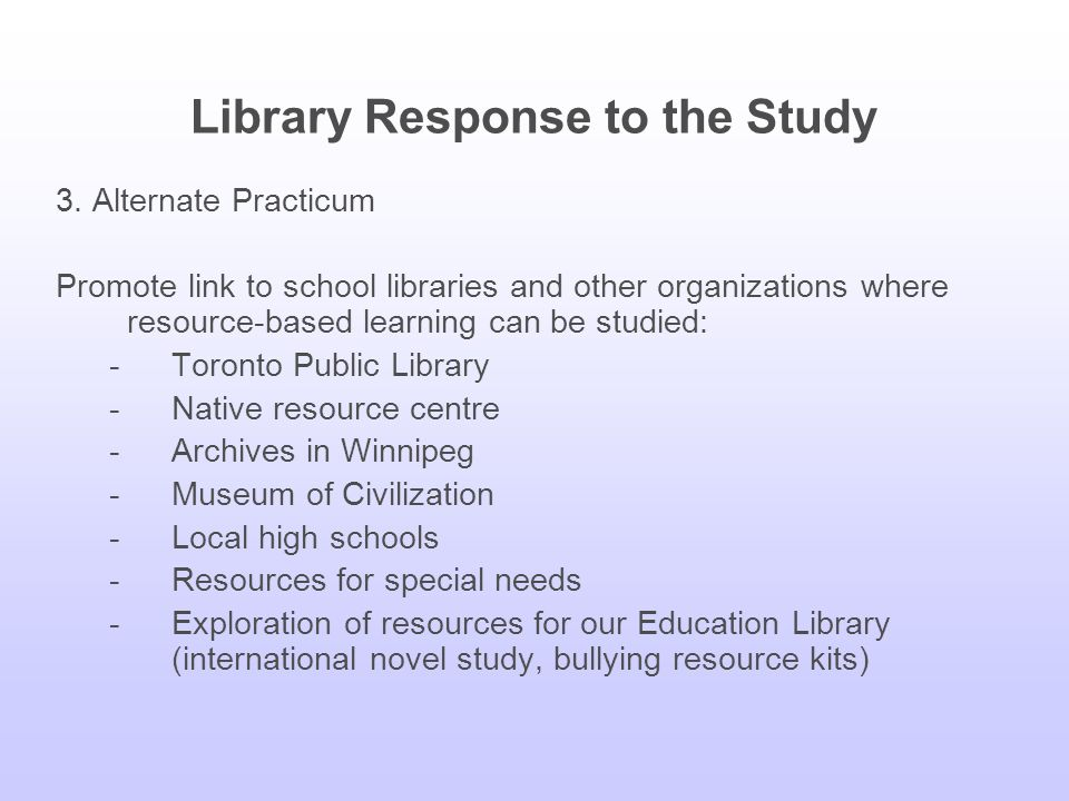 Library Response to the Study 2.