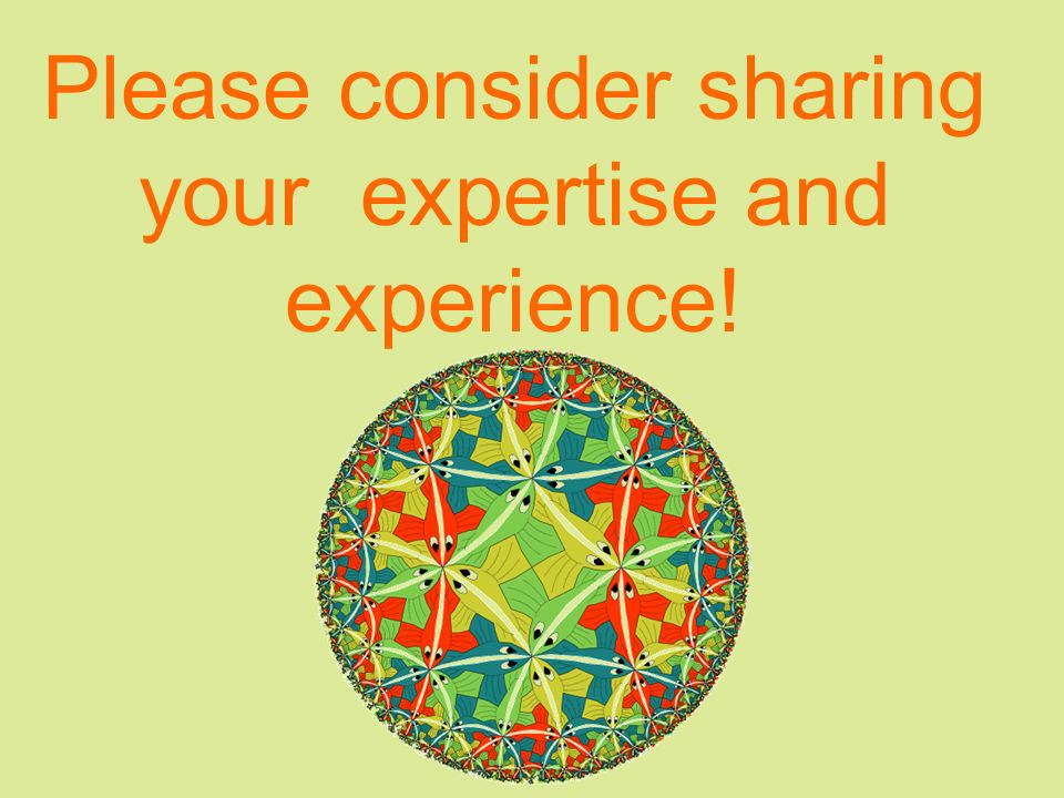 Please consider sharing your expertise and experience!