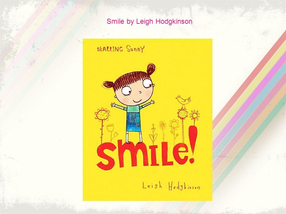 Smile by Leigh Hodgkinson