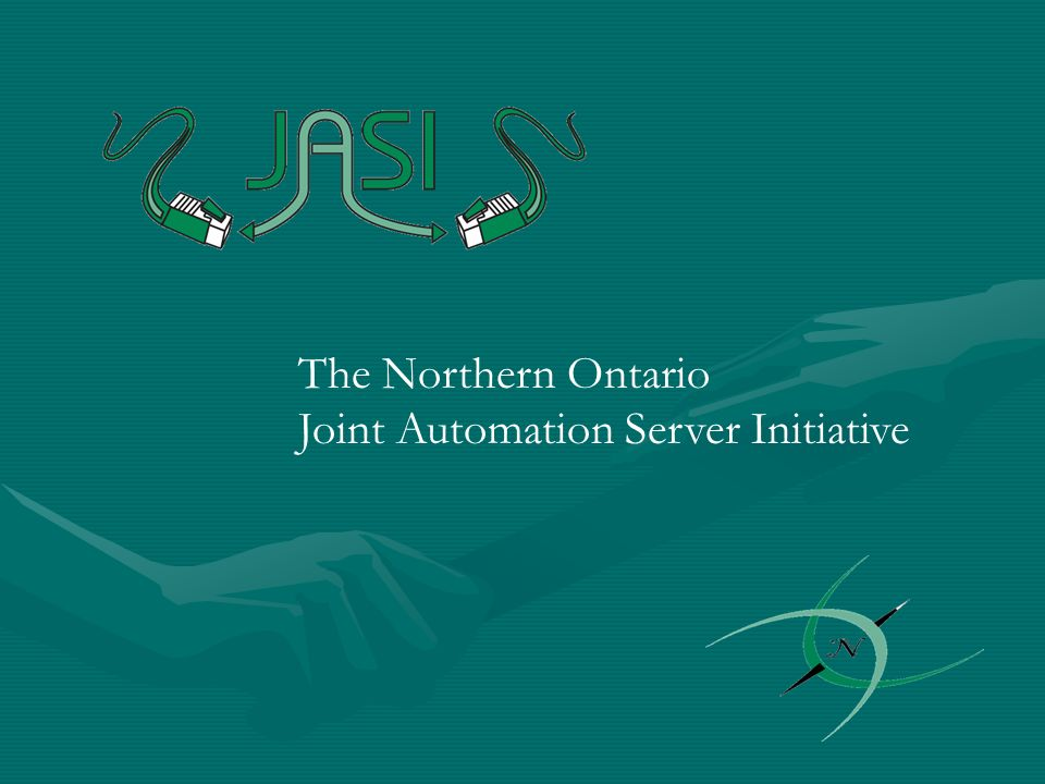 The Northern Ontario Joint Automation Server Initiative