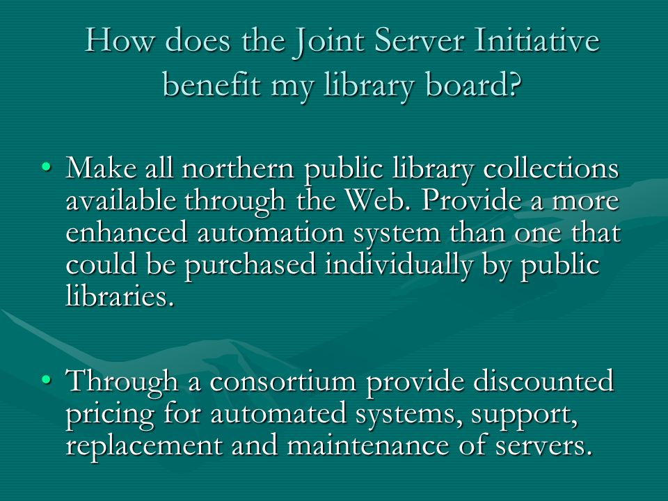 How does the Joint Server Initiative benefit my library board.