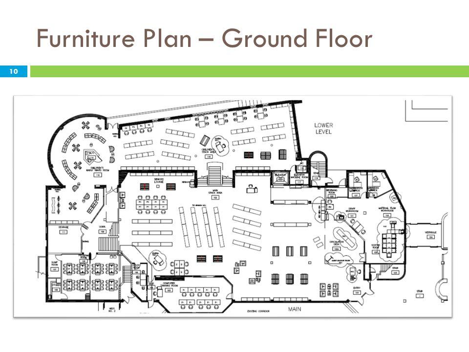 Furniture Plan – Ground Floor 10