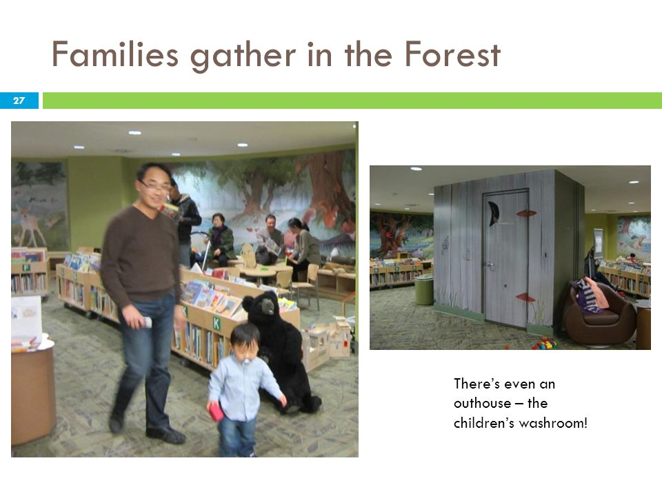 Families gather in the Forest Theres even an outhouse – the childrens washroom! 27