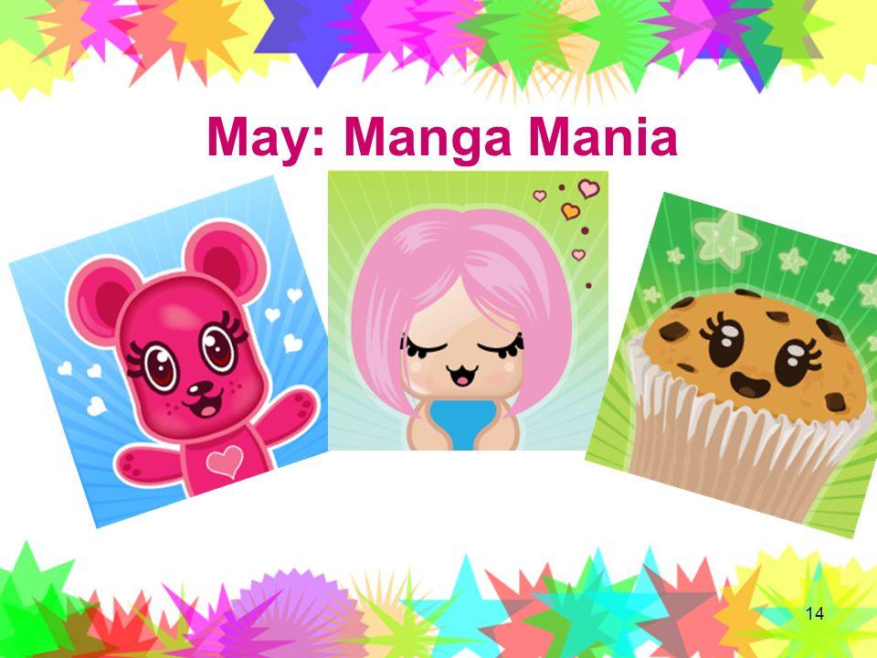 14 May: Manga Mania