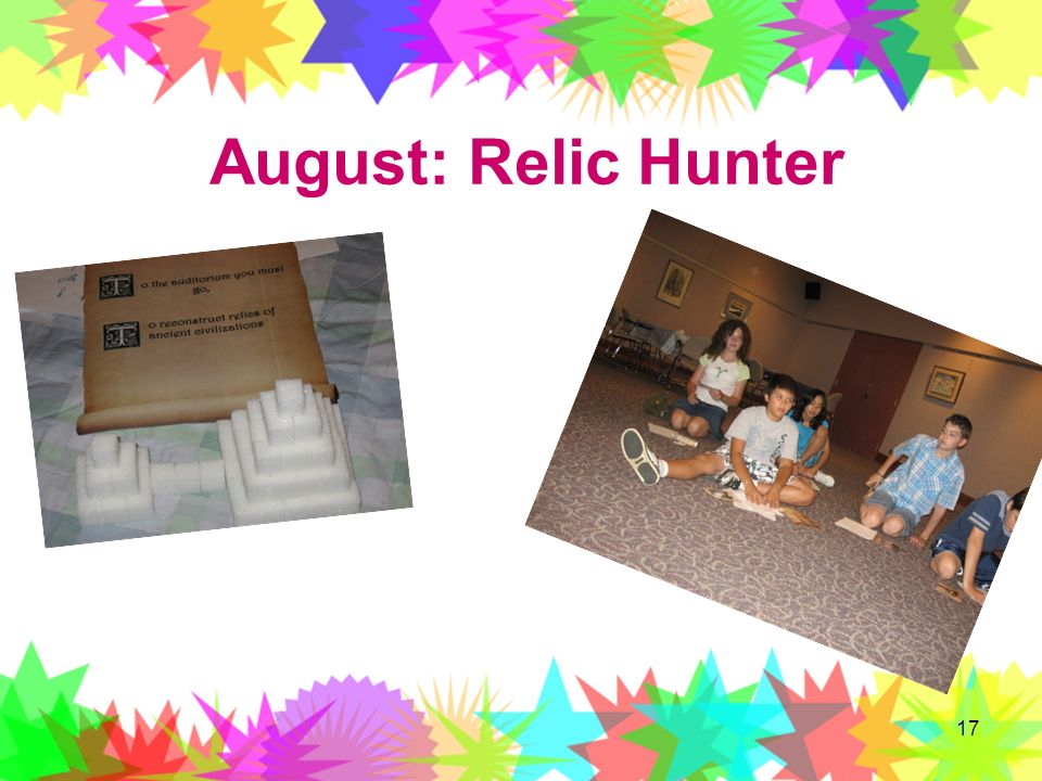 17 August: Relic Hunter