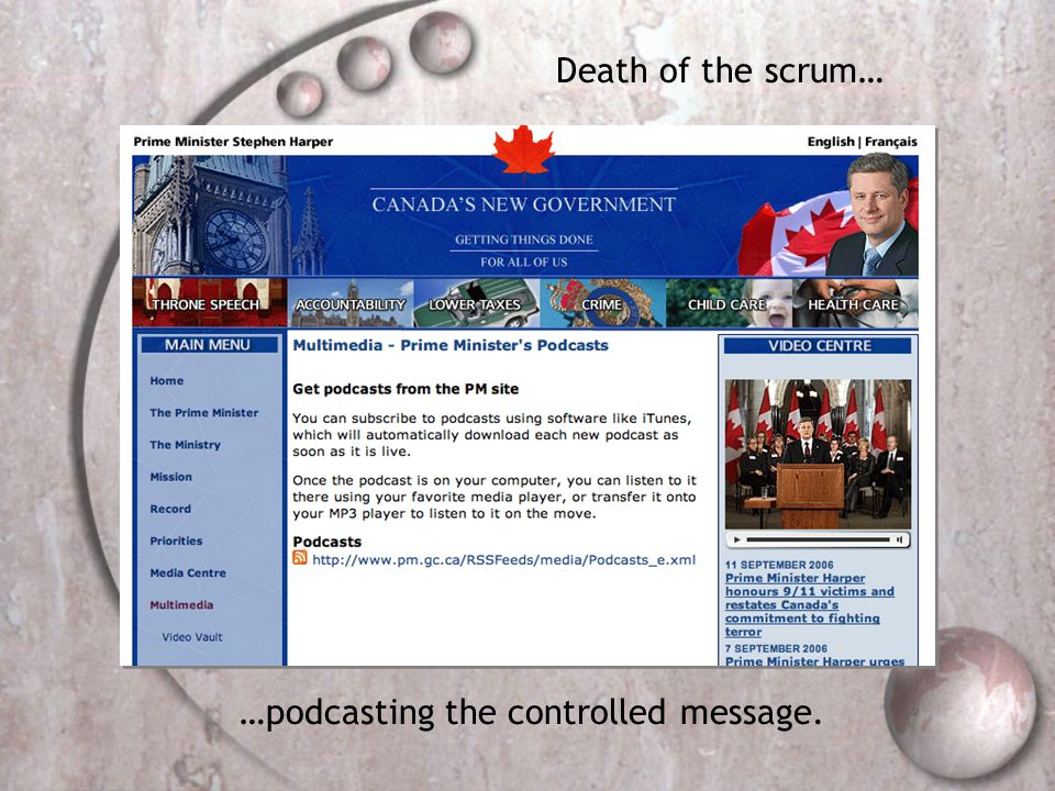 Death of the scrum… …podcasting the controlled message.