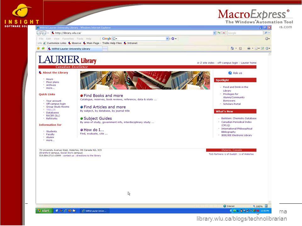 Greg Sennema library.wlu.ca/blogs/technolibrarian www.macros.com Macro Express – Example #2 of 3
