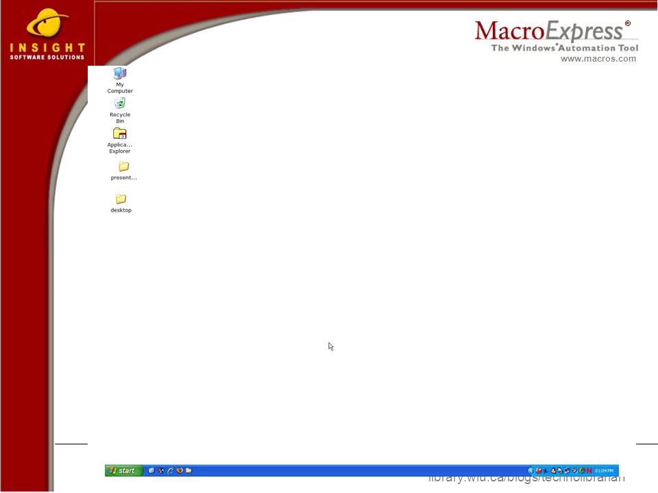 Greg Sennema library.wlu.ca/blogs/technolibrarian www.macros.com Macro Express – Example #3 of 4