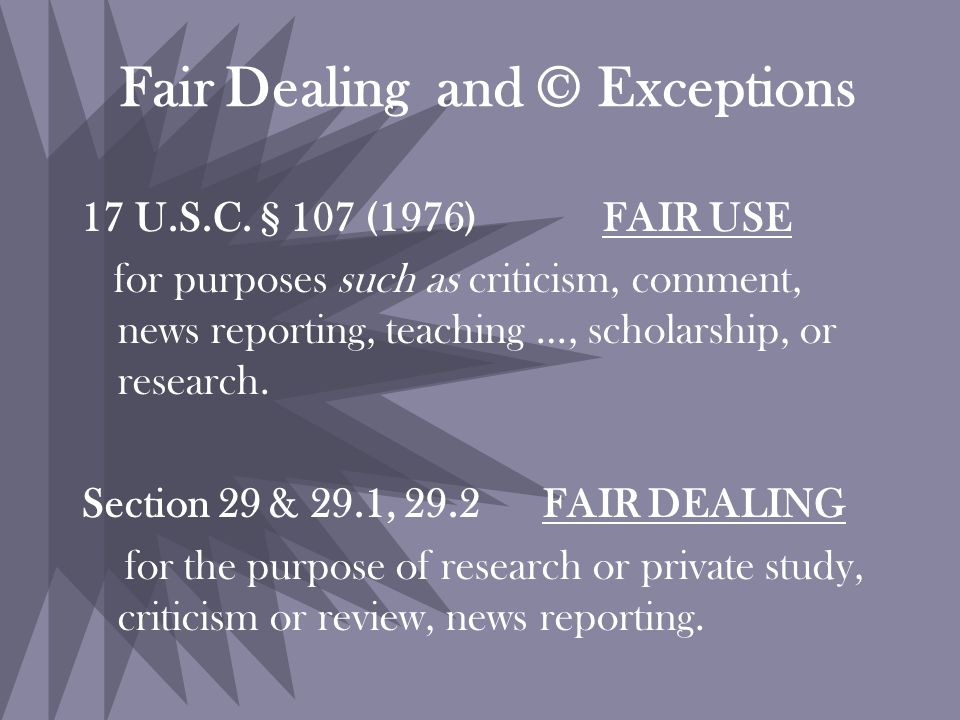 Fair Dealing and © Exceptions 17 U.S.C.