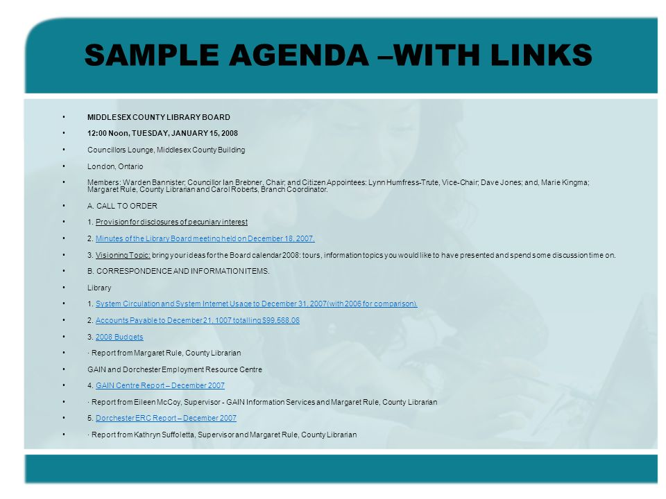 SAMPLE AGENDA –WITH LINKS MIDDLESEX COUNTY LIBRARY BOARD 12:00 Noon, TUESDAY, JANUARY 15, 2008 Councillors Lounge, Middlesex County Building London, O