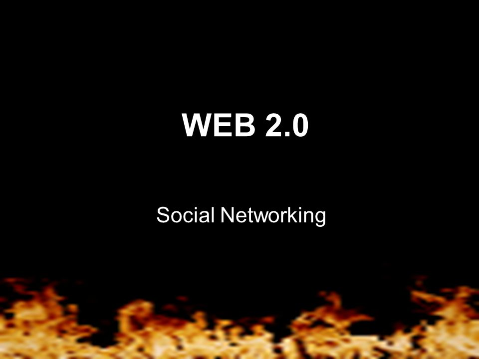 WEB 2.0 Social Networking