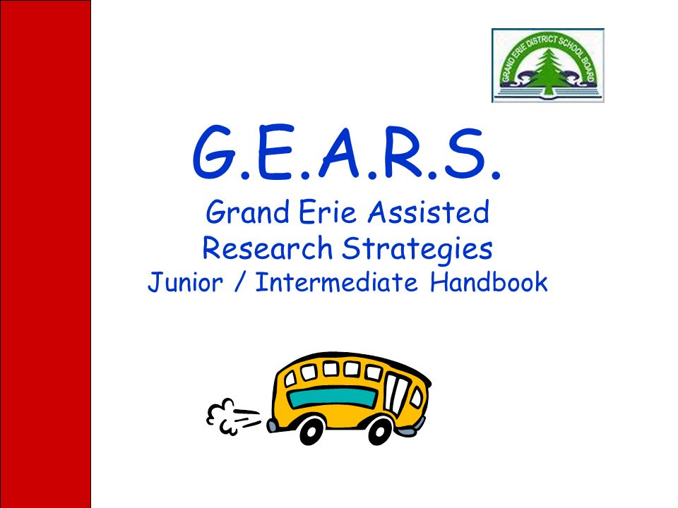 G.E.A.R.S. Grand Erie Assisted Research Strategies Primary Handbook